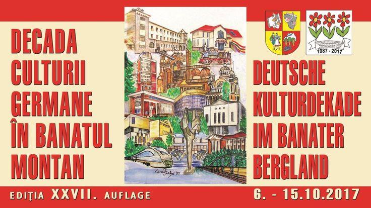 Decada Culturii Germane în Banatul Montan se va desfășura în perioada 6-15-oct.- 2017 în Reșița și în alte localități din Banatul Montan.