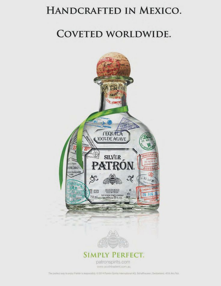SILVER PATRON , TEQUILA , ALCOHOL , ADS , ADVERTISE