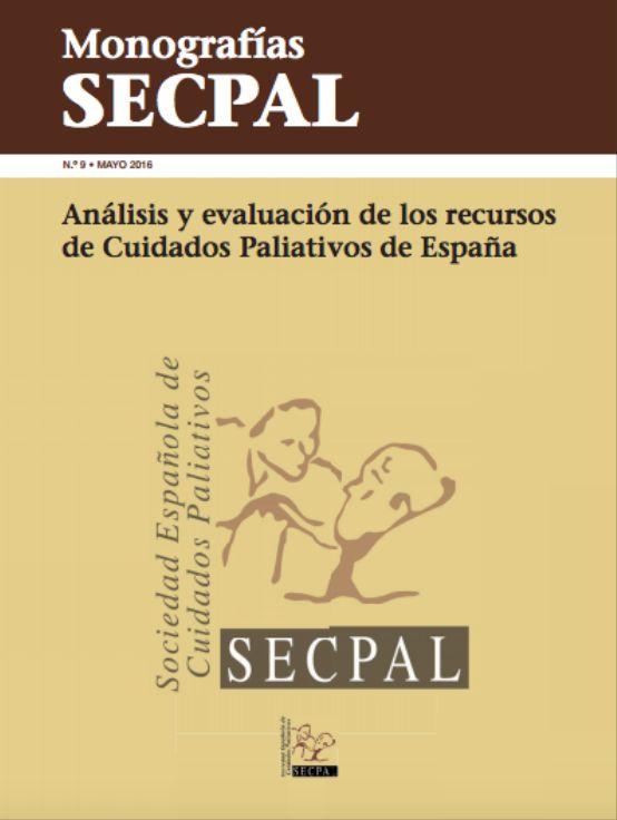 Acceso gratuito. Análisis y evaluación de los recursos de Cuidados Paliativos de España. SECPAL