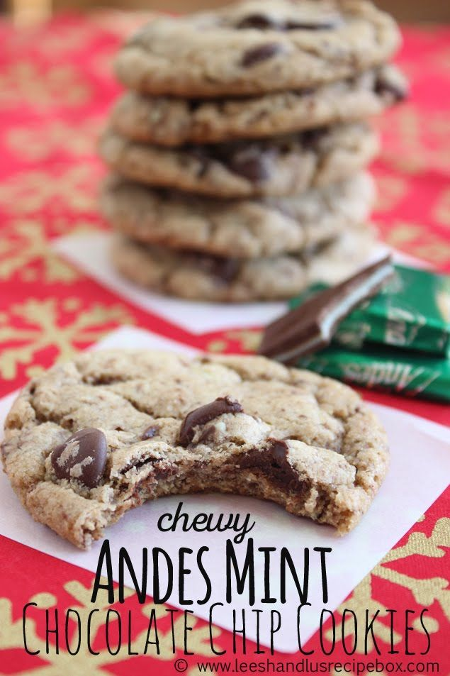 Chewy Andes Mint Chocolate Chip Cookies. So good!!