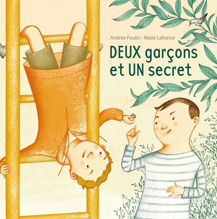 """""""Deux Garçons et un Secret"""" Texte de Andrée Poulin"""
