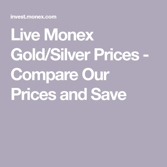 Live Monex Gold Silver Prices Compare Our And Save Occupational Therapy Pediatrics Pinterest