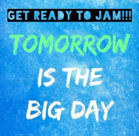 tomorrow is the big day