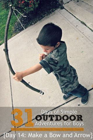 Day 14 Make a Bow and Arrow Simple Outdoor Adventures for Boys