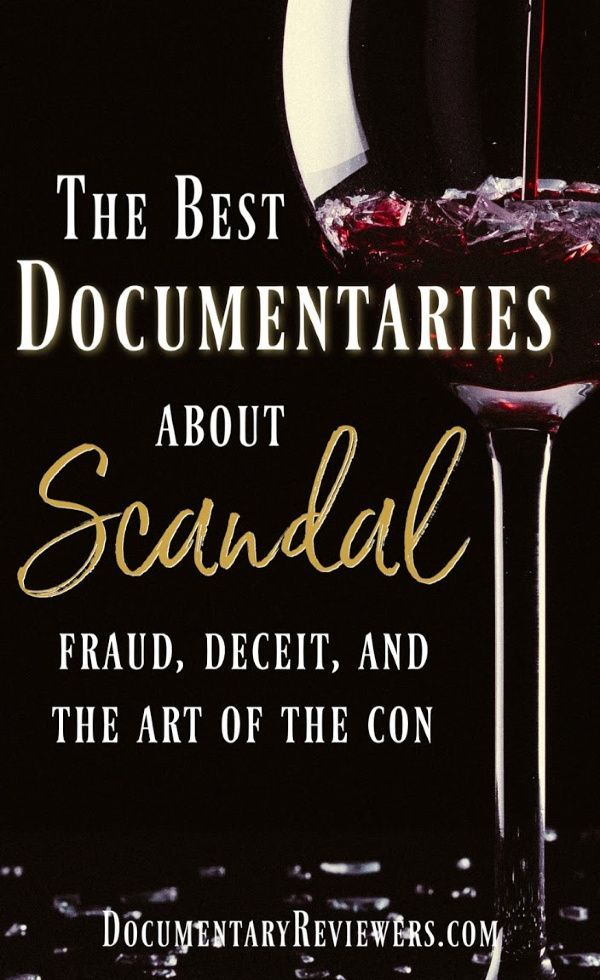 The Best Documentaries about Scandal, Fraud, and the Art of the Con | Best  documentaries, Documentaries, Scandal