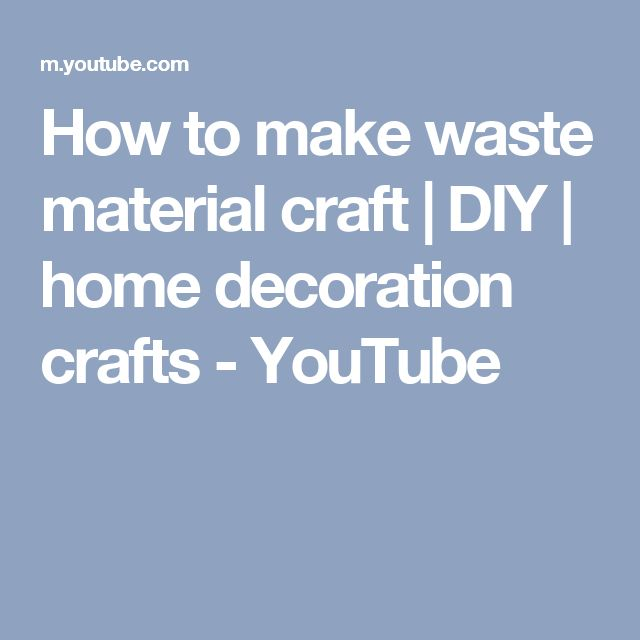 How to make waste material craft | DIY | home decoration crafts - YouTube