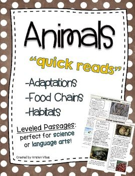 """Your students will love reading ALL ABOUT ANIMALS with these engaging animal """"quick reads."""" These high interest passages are LEVELED for easy differentiation, and filled with non fiction text features. Use during science or language arts!"""