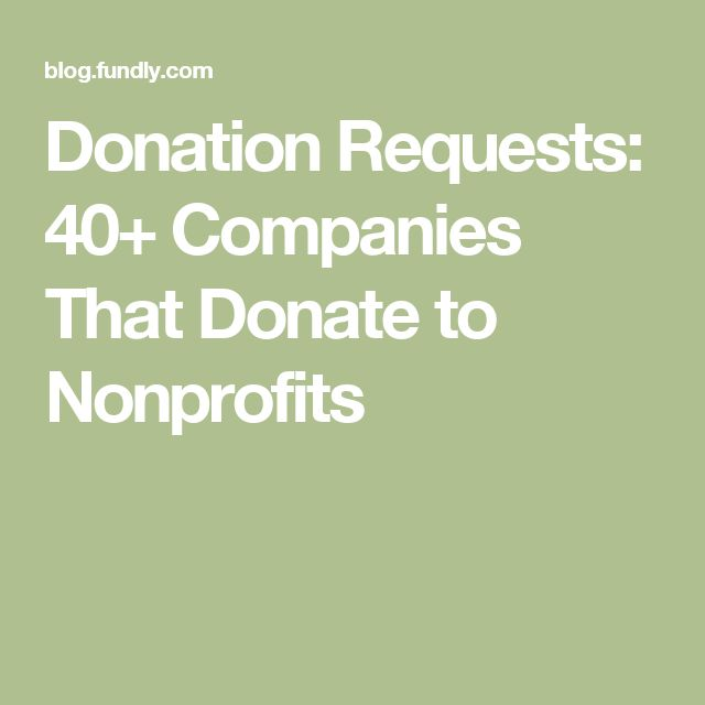 Donation Requests: 40+ Companies That Donate to Nonprofits