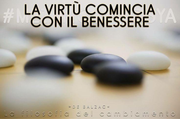 Pillole di Benessere #19... #Metamorphosya #DeBalzac #virtù #lafilosofiadelcambiamento #pilloledibenessere