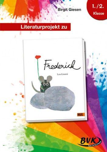 Literaturprojekt zu Frederick