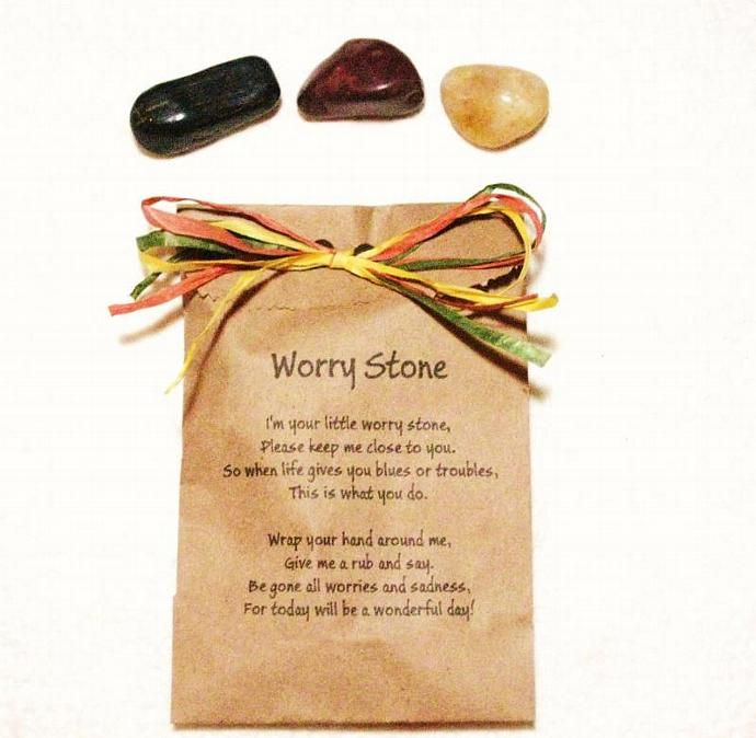The Worry Stone has a poem that says:I'm your little worry stone,Please keep me close to you.So when life gives you blues or troubles,This is what you do.Wrap your hand around me,Give me a rub and say.Be gone all worries and sadness,For today will be a wonderful day!Folks say if you're troubled or worried, rub the stone gently and the worry goes away...~Relieving Stress: Worry stones are thought to relieve stress. The basic method used is rubbing the smooth area   of  the stone with the…