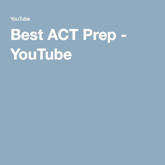 Best ACT Prep - YouTube                                                                                                                                                     More