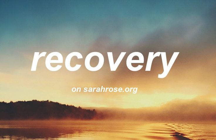 Recovery and what it means to me on sarahrose.org