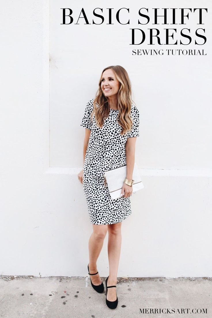 Merrick's Art // Style + Sewing for the Everyday Girl: EASY SHIFT DRESS SEWING…