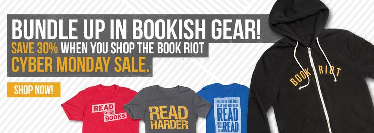 Last day to save 30% in the Book Riot Store, where you can indulge your bookish style appetite.