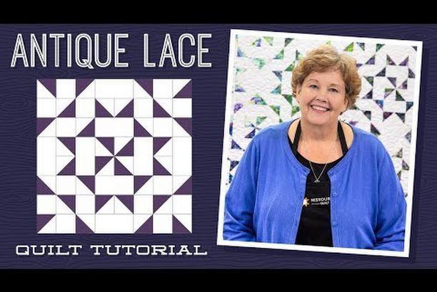 Make An Antique Lace Quilt With Jenny Doan Of Missouri Star Video Tutorial Missouri Star Quilt Company Youtube Missouri Quilt Tutorials Missouri Star Quilt Company Tutorials Missouri Star Quilt Company