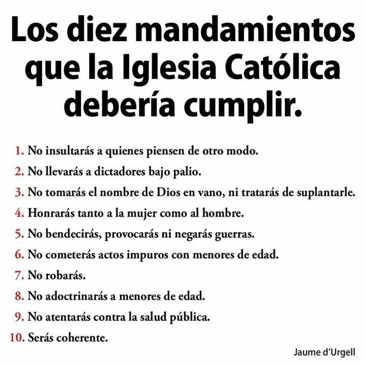 10 mandamientos que deber a tener la iglesia cat lica tips pinterest quotation and thoughts - Los 10 locos mandamientos ...