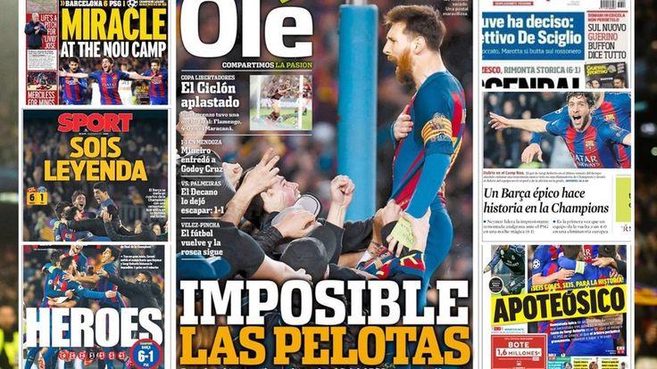 """El FC Barcelona ha vivido una remontada histórica, inigualable, única. Los culés han conseguido revertir por primera vez en la historia de la Liga de Campeones un 4-0 en el partido de ida, gracias a un espectacular 6-1 en el Camp Nou ante el PSG. La prensa mundial se ha rendido a la hazaña conseguida por los azulgranas, con portadas como """"Remontada irreal"""", """"Barcelona épico"""" o """"Milagroso""""."""
