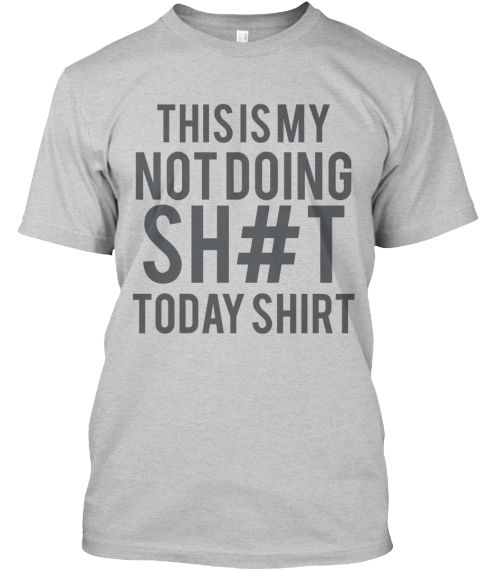 Funny mens tshirts, college students @notdoingshittoday @funnymenstshirts