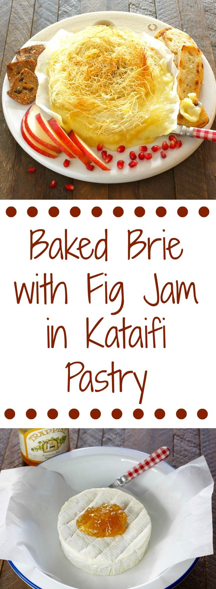 Baked brie with fig jam in kataifi pastry [www.marilenaskitchen.com]
