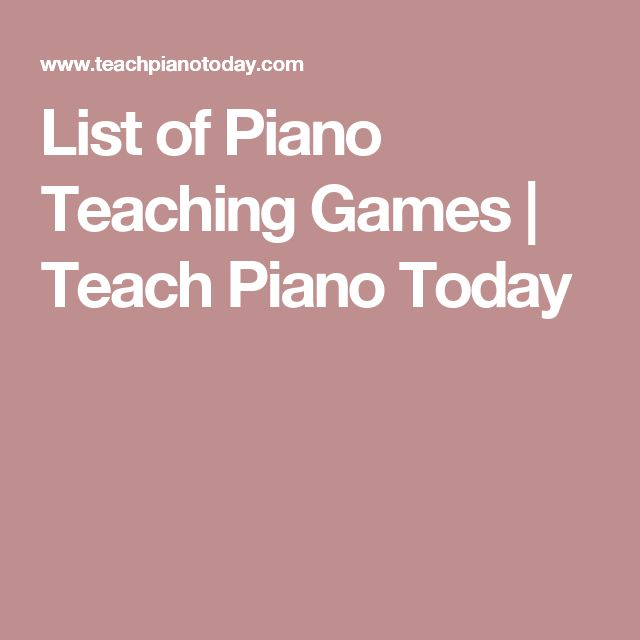 List of Piano Teaching Games | Teach Piano Today