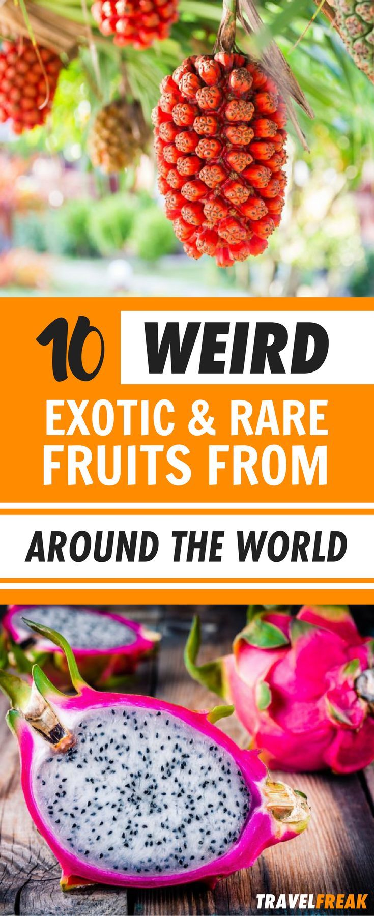 "Have you ever heard of the ""ackee"" or the ""miracle fruit""? Some of these fruits look like they came from another planet! These 10 fruits should be on your must try list. 