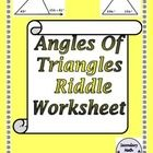 Geometry Angles of Triangles Riddle Worksheet  This riddle worksheets covers the various angles inside and outside of triangles.  These angles incl...