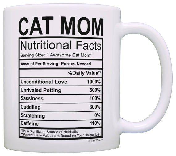 Funny Gift For Cat Mom Nutrition Label Mug M11 3324 Nutrition Facts Nutrition Labels Mugs