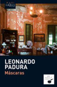 Mascaras - Leonardo Padura