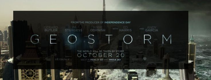 'GEOSTORM' Trailer Debuts And Mother Nature Is Taking National Women's Day Seriously
