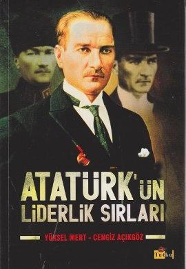 Ataturk'un Liderlik Sırları - Fusun Dikmen
