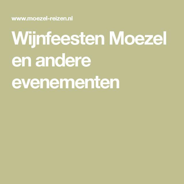Wijnfeesten Moezel en andere evenementen