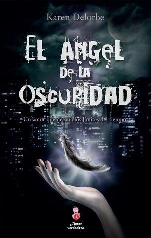 El ángel de la oscuridad en Goodreads