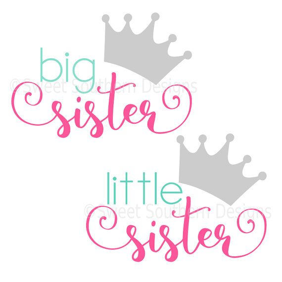 Big sister little sister with crown Princess SVG instant download design for cricut or silhouette