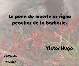 Frases filosoficas de la muerte de Victor Hugo