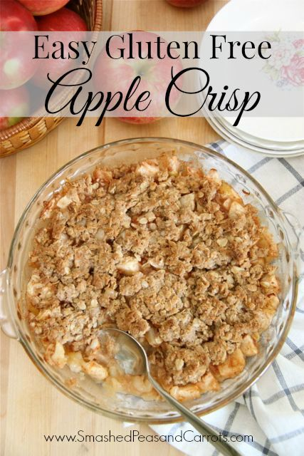Easy Gluten Free Apple Crisp Recipe // SmashedPeasandCarrots.com