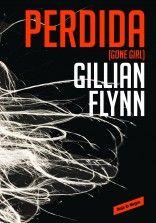 """Libros que hay que leer: """"Perdida"""" - Gillian Flynn"""