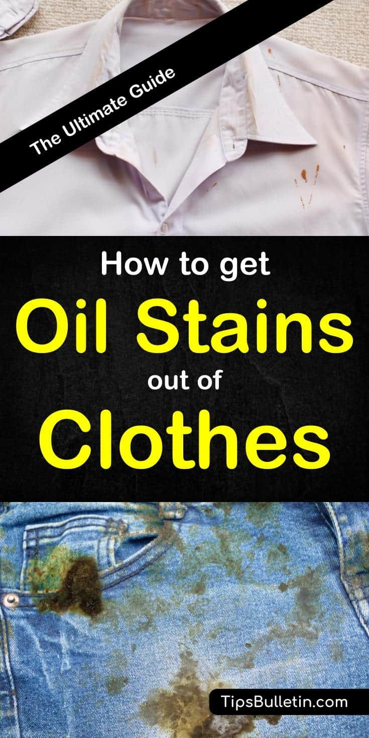 How To Get Oil Stains Out Of Clothes Includs Tips On Remove Even Set In Motor Olive Or Coconut From Your Fabrics