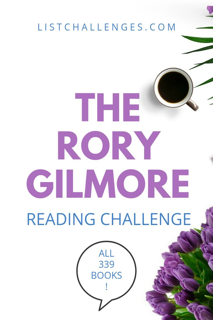 Le défi de lecture de Rory Gilmore   – BOOKS LISTS