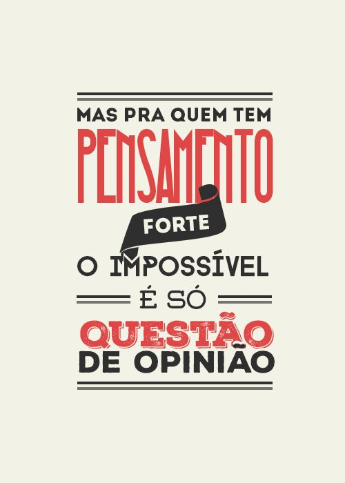 Tudo é possível :)