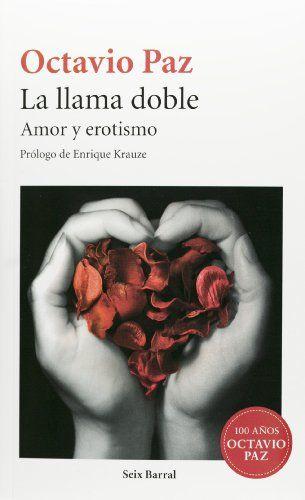 La llama doble (Spanish Edition) (Seix Barral) by Octavio... https://www.amazon.com/dp/6070720458/ref=cm_sw_r_pi_dp_x_qfv5ybYMYEV9W