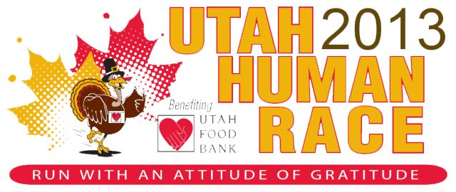 """Thanksgiving Day: """"The Utah Human Race"""" come burn a few calories and create lasting memories at the 8th Annual Utah Human Race, benefiting Utah Food Bank, on **November 28, 2013!** .. .. The idea behind the Utah Human Race is to gather Utah's various communities together to show how we as a state to feed those in need. (In conjunction with Utah Food Bank's statewide Holiday Food Drive.)  Every sponsorship dollar and registration from the race provides food and services to Utah Communities."""