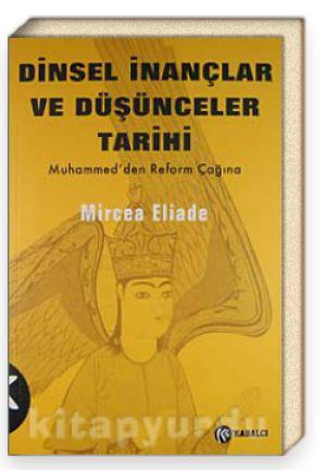 kitapyurdu: kitap - Dinsel İnançlar ve Düşünceler Tarihi / cilt 3 - Mircea Eliade, Din//Felsefe-Sosyoloji-Psikoloji|Diğer//Mitoloji|Felsefe-Düşünce//Genel,