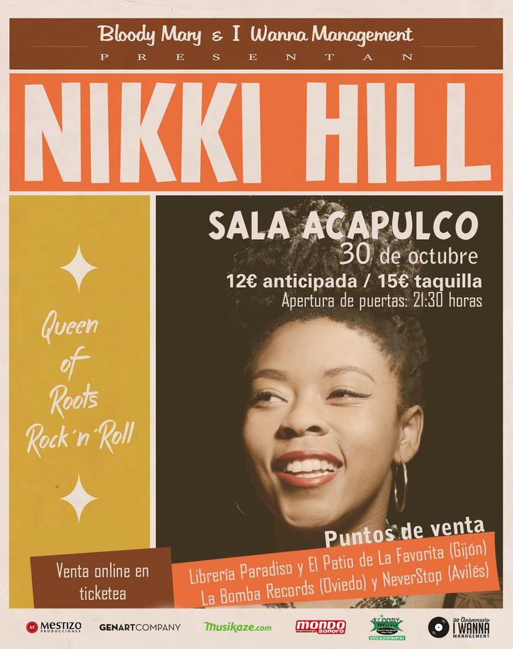 NIKKI HILL Jueves, 30 de Octubre de 2014 Sala Acapulco Gijón, Asturias (ESPAÑA)
