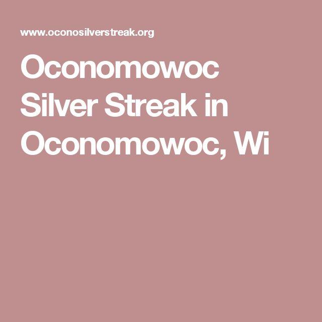Oconomowoc Silver Streak in Oconomowoc, Wi