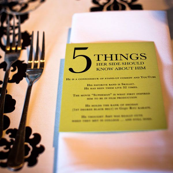 Create personalized cards with five fun facts about him for the bride's guests and five fun facts about her for the groom's guests.