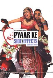 Pyar Ke Side Effects Online Movie Free. Bengal-speaking Siddharth Bose lives a middle-classed lifestyle in Delhi along with his mother, and sister, Shalini. Their dad had abandoned them years ago. Shalini gets married to Kapil ...