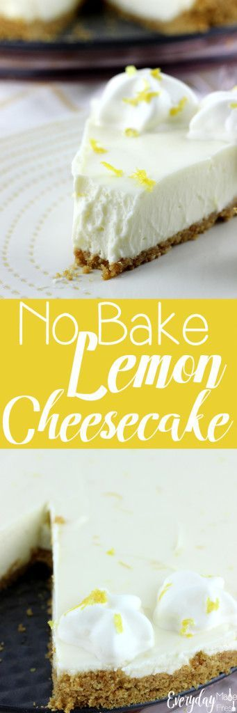 This No Bake Lemon Cheesecake is the perfect balance of sweet and tangy. It's the perfect treat to welcome spring and summer! | EverydayMadeFresh.com https://www.everydaymadefresh.com/no-bake-lemon-cheesecake/