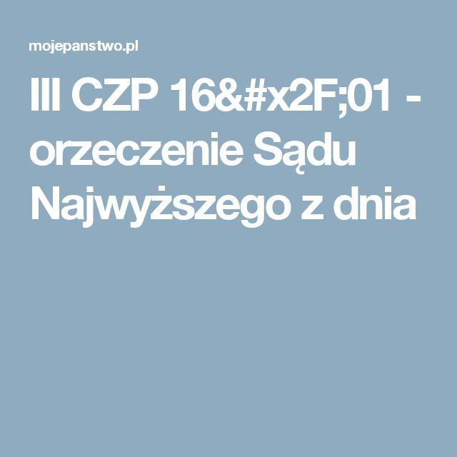 III CZP 16/01 - orzeczenie Sądu Najwyższego z dnia