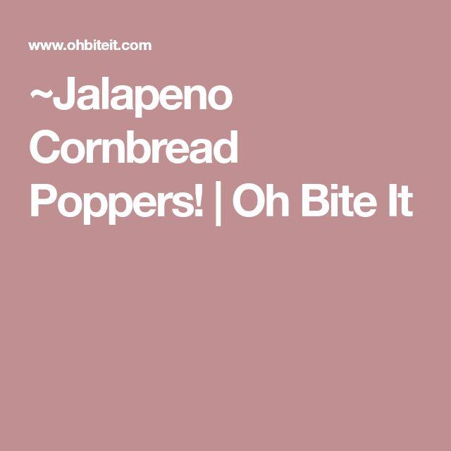 ~Jalapeno Cornbread Poppers! | Oh Bite It